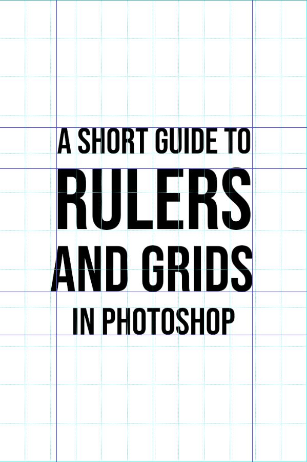 a short guide to rulers and grids in photoshop